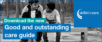 Skills for Care Outstanding Care Guide