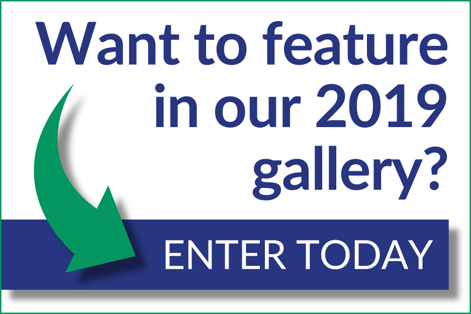 enter today to feature in our 2019 gallery!