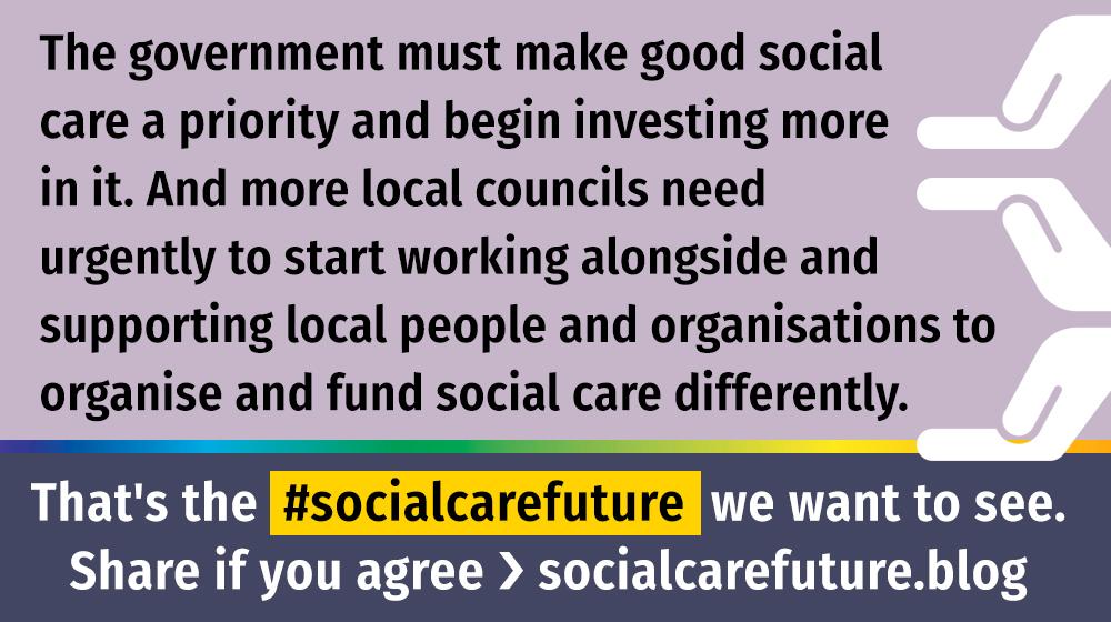 government must make social care a priority #socialcarefuture quote