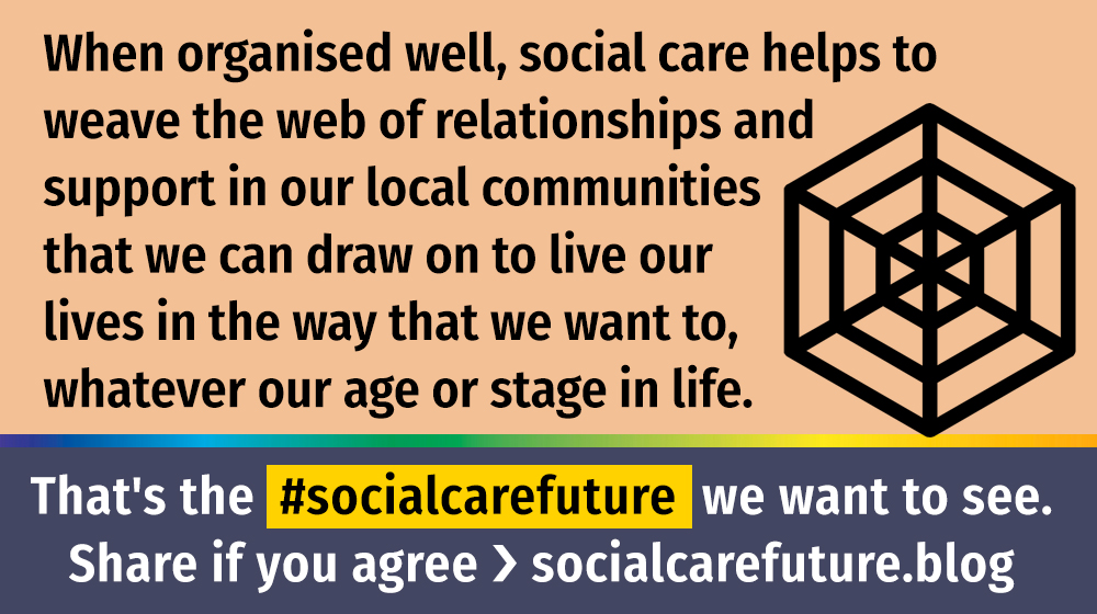 web of support #socialcarefuture quote